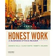 Honest Work: A Business...,Ciulla, Joanne B.; Martin,...,9780190497682