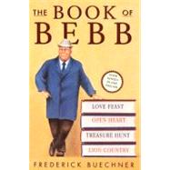 The Book of Bebb by Buechner, Frederick, 9780062517692
