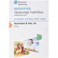 Modified Mastering Nutrition with MyDietAnalysis with Pearson eText -- Standalone Access Card -- for Nutrition & You by Blake, Joan Salge, 9780135217696