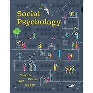 Social Psychology Paperback +...,Gilovich, Tom; Keltner,...,9780393667707