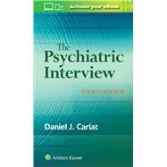 The Psychiatric Interview,Carlat, Daniel,9781496327710