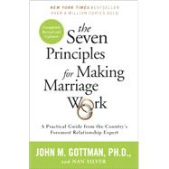 The Seven Principles for...,Gottman, John; Silver, Nan,9780553447712