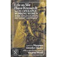Life as We Have Known It,Davies, Margaret Llewelyn,9780393007725