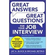 Great Answers, Great Questions For Your Job Interview, 2nd Edition by Block, Jay; Betrus, Michael, 9780071837743
