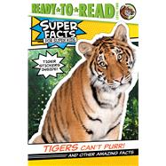 Tigers Can't Purr! by Feldman, Thea; Cosgrove, Lee, 9781534467743