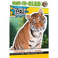 Tigers Can't Purr! by Feldman, Thea; Cosgrove, Lee, 9781534467750