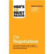 Hbr's 10 Must Reads on Negotiation by Harvard Business Review Press, 9781633697751