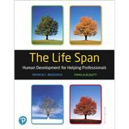 The Life Span Human Development for Helping Professionals by Broderick, Patricia C.; Blewitt, Pamela, 9780135227763