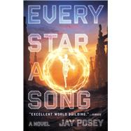 Every Star a Song by Posey, Jay, 9781982107772