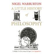 A Little History of Philosophy,Warburton, Nigel,9780300187793