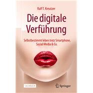 Die Digitale Verführung by Kreutzer, Ralf T., 9783658277802