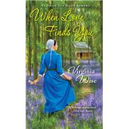 When Love Finds You by Wise, Virginia, 9781420147803
