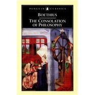 The Consolation of Philosophy...,Boethius, Ancius; Watts,...,9780140447804