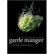 Garde Manger : The Art and...,Unknown,9780470587805