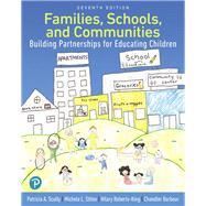Families, Schools, and...,Scully, Patricia; Stites,...,9780134747811