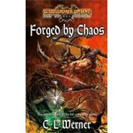 Forged by Chaos by C.L. Werner, 9781844167814
