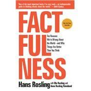 Factfulness: Ten Reasons...,Rosling, Hans; Rosling, Ola...,9781250107817
