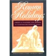 Roman Holidays : American...,Martin, Robert K.; Person,...,9780877457824