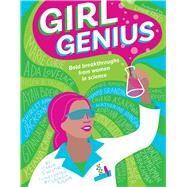Girl Genius by Sinclair, Carla; Rucker, Georgia; Fried, Limor, 9781941367827