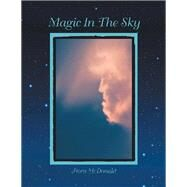 Magic in the Sky by Mcdonald, Flora, 9781796057829
