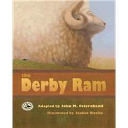 The Derby Ram by Feierabend, John M.; Roche, Jackie, 9781579997830