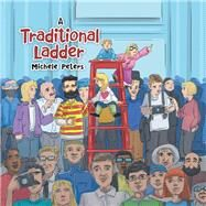 A Traditional Ladder by Peters, Michele, 9781796027860