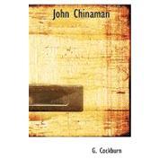 John Chinaman by Cockburn, G., 9781110487868