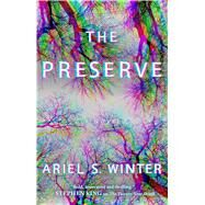 The Preserve by Winter, Ariel S., 9781476797885