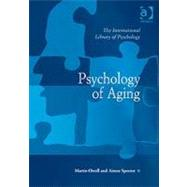 Psychology of Aging,Orrell,Martin,9780754627890