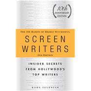 The 101 Habits of Highly Successful Screenwriters by Iglesias, Karl, 9781440527890