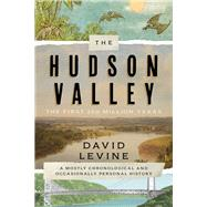 The Hudson Valley by Levine, David, 9781493047895
