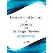 International Journal of Security and Strategic Studies by Ijosss, 9781973677895