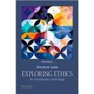 Exploring Ethics,Cahn, Steven M.,9780190887902