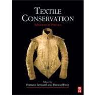 Textile Conservation :...,Lennard; Ewer,9780750667906