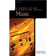 A Short Guide to Writing about Music by Bellman, Jonathan, 9780321187918
