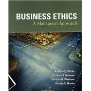 Business Ethics by Wicks, Andrew; Freeman, R. Edward; Werhane, Patricia H.; Martin, Kirsten E., 9780131427921