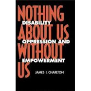 Nothing about Us, Without Us...,Charlton, James I.,9780520207950