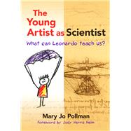 The Young Artist As Scientist,Pollman, Mary Jo; Helm, Judy...,9780807757956