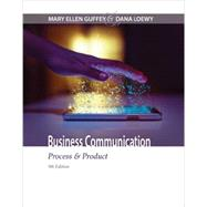 Business Communication...,Guffey, Mary Ellen; Loewy,...,9781305957961