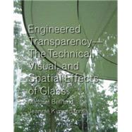 Engineered Transparency by Bell, Michael, 9781568987989