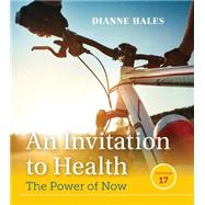 An Invitation to Health,Hales, Dianne,9781305638006