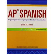 AP Spanish 14: Preparing for the Language and Culture Examination - Student Edition, Grade 12 by PRENTICE HALL, 9780133238013