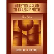 Administrators Solving the...,Hoy, Wayne Kolter; Tarter, C....,9780205508013