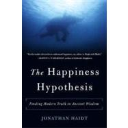 The Happiness Hypothesis,Haidt, Jonathan,9780465028023