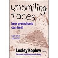 Unsmiling Faces,Koplow, Lesley; Paley, Vivian...,9780807748039