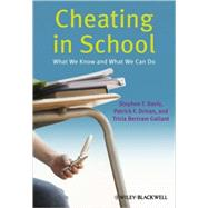Cheating in School What We Know and What We Can Do by Davis, Stephen F.; Drinan, Patrick F.; Gallant, Tricia Bertram, 9781405178044