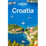 Lonely Planet Croatia by Dragicevich, Peter; Ham, Anthony; Lee, Jessica, 9781786578051