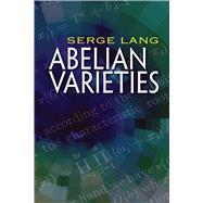 Abelian Varieties by Lang, Serge, 9780486828053
