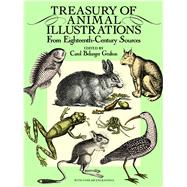 Treasury of Animal Illustrations From Eighteenth-Century Sources by Grafton, Carol Belanger, 9780486258058