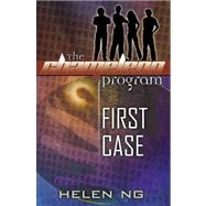The Chameleon Program First Case by Ng, Helen, 9780741438058